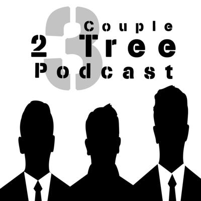 Couple Two Tree Podcast