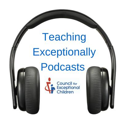 Teaching Exceptionally Podcasts