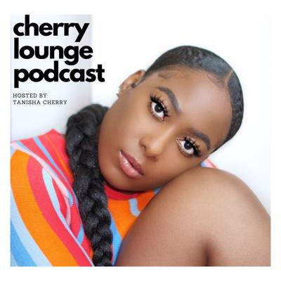 Cherry Lounge Podcast