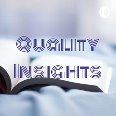 Quality Insights
