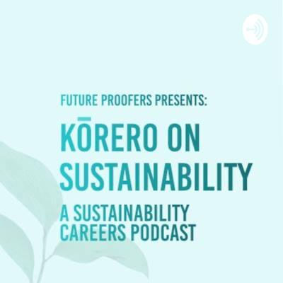 Kōrero on sustainability is the first podcast produced by Future Proofers, a student-led sustainability club at Auckland University of Technology (AUT). We hope our audience feels inspired after listening to the kōrero with professionals who are leading sustainable change in Aotearoa.