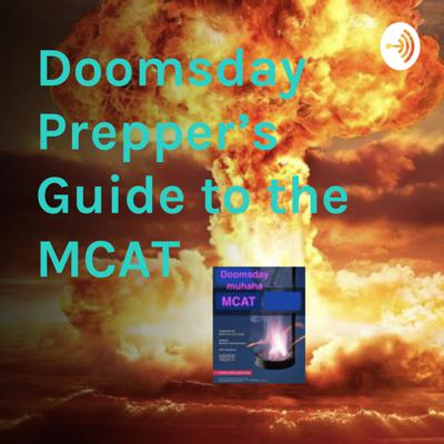 Doomsday Prepper's Guide to the MCAT