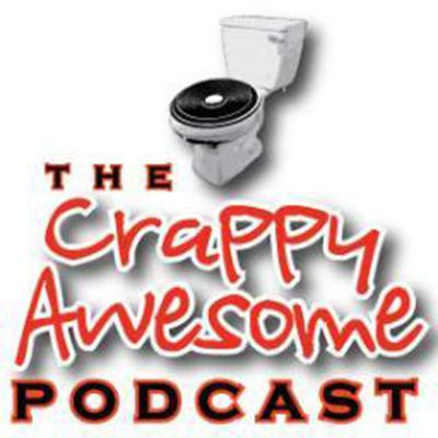 CRAPPY AWESOME PODCAST