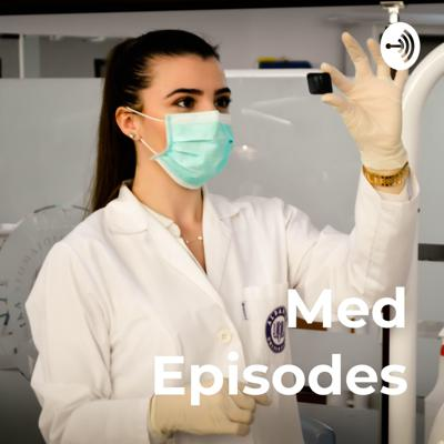 Med Episodes: A Virtual Med School