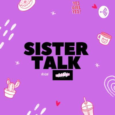 SISTER TALK with Girl Africa