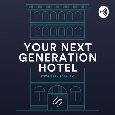 Your Next Generation Hotel
