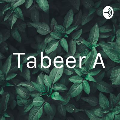 Tabeer A