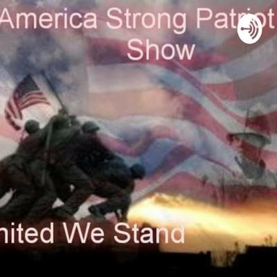 America Strong Patriot Podcast