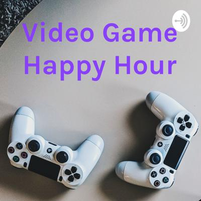 Video Game Happy Hour
