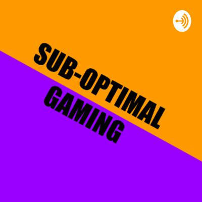 Sub-Optimal Gaming