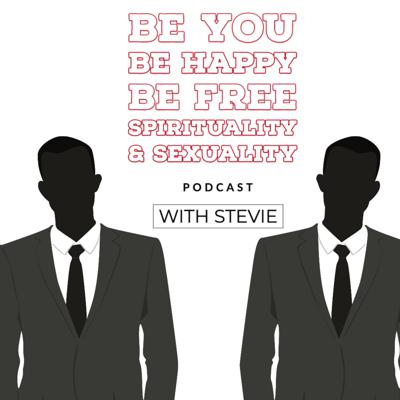Be You Be Happy Be FREE Podcast