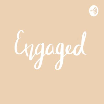 Engaged: ThePodcast