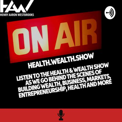 Welcome to the Health & Wealth podcast hosted by Henry Aaron Westbrooks. Follow @henryaaronwestbrooks - www.henryaaron.com Support this podcast: https://anchor.fm/henryaaronwestbrooks/support