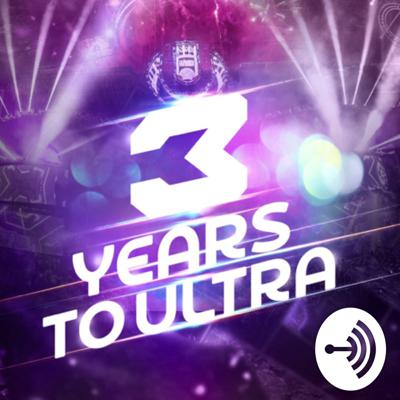 3 Years To Ultra