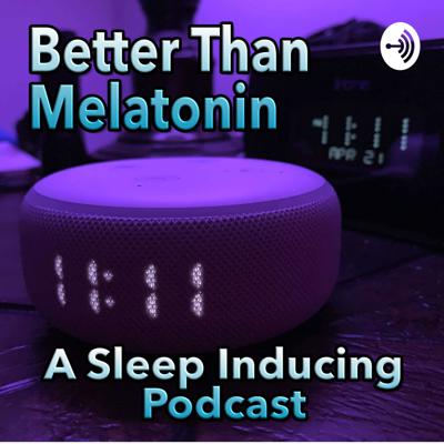 Better Than Melatonin is a podcast in which episodes are slow-paced and softly-paced literary works of all kinds that promote an environment of relaxation so that sleep will come quickly. Additionally, once you set the volume, you can anticipate no change in volume with every episode since they are highly produced so that the sound levels are all the same. I developed this podcast because I was frustrated with so many so-called