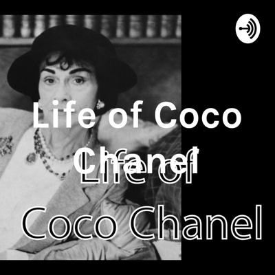 In the podcast, we'll talk about the life of Coco Chanel and what all we can learn from it.
