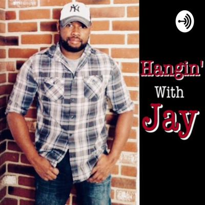 Hangin' With Jay