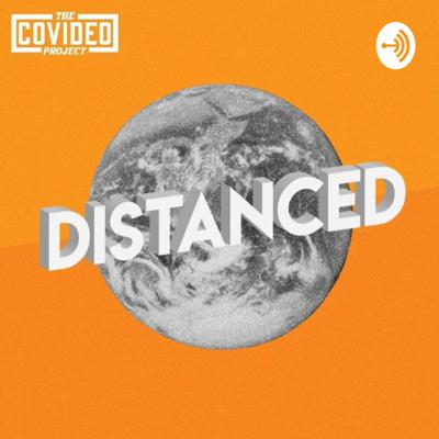 Distanced: By The Covideo Project