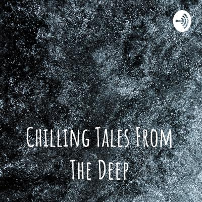 Chilling Tales From The Deep