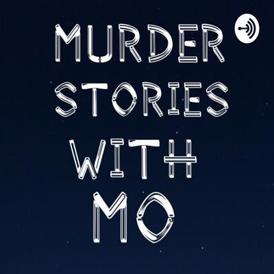 Murder Stories With Mo