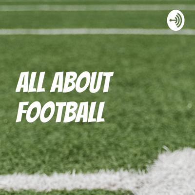 All About Football