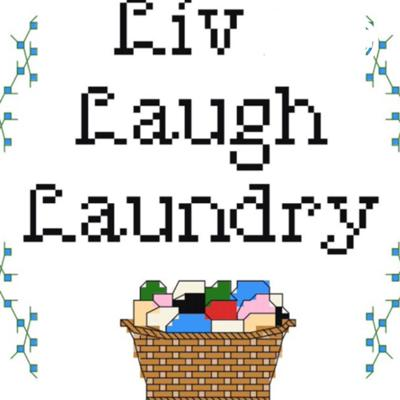 Liv Laugh Laundry 🧺