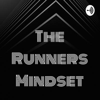 The Runners Mindset