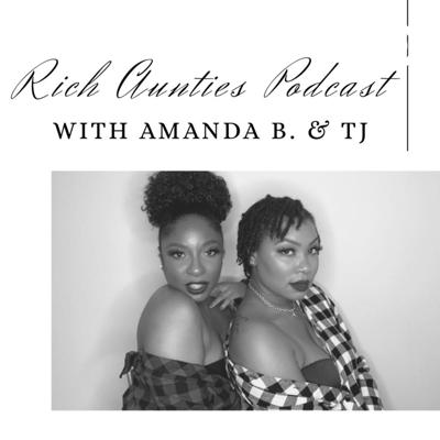 Rich Aunties Podcast