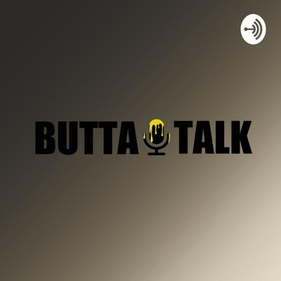 WARNING!!! Mature Audiences ONLY! This podcast Contains Explicit content and Adult language, but we're Talking about any and everything under the Sun :)  Support this podcast: https://anchor.fm/buttatalk/support