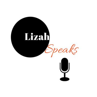 Podcasts by LizahSpeaks