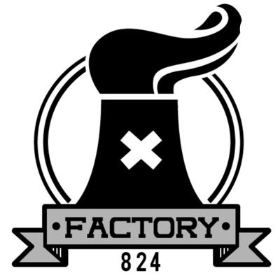 Factory 824 Podcast