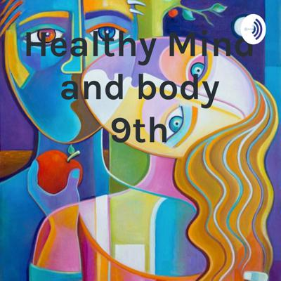 Healthy Mind and body 9th
