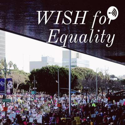 WISH for Equality