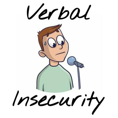 Verbal Insecurity