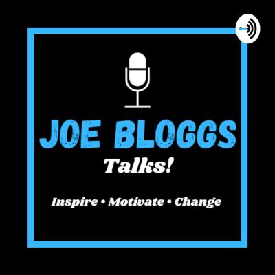 We are two typical, everyday guys (Joe Bloggs) on a journey of personal growth. We hope that through the conversations with our guests, both us, and more importantly our listeners, can feel motivated and inspired for positive change.   The hosts also discuss some specific topics (related to Self-Development, Mindset, Well Being etc.) and wish to provide the listener with some knowledge and key messages to take away with them.   Enjoy!