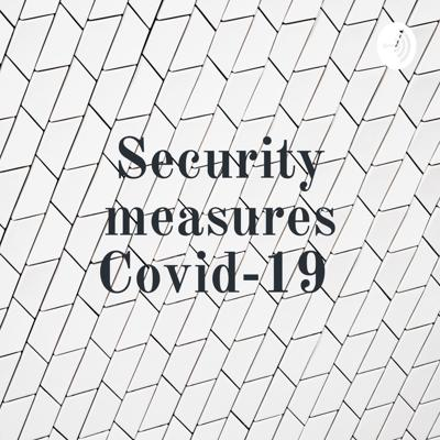 Security measures Covid-19