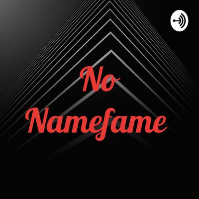 No Namefame