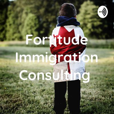 Fortitude Immigration Consulting