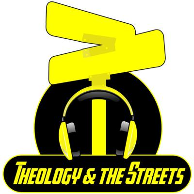 Theology & The Streets