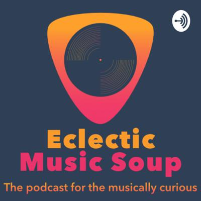 Eclectic Music Soup