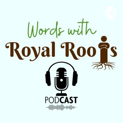 Words with Royal Roots