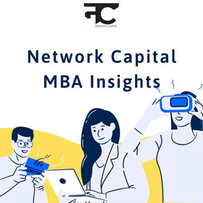 Network Capital MBA Insights