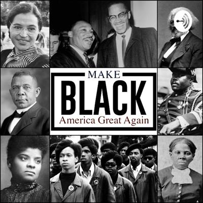 Make Black America Great Again aims to educates Black Americans about the importance of Fiscal responsibility, Personal Accountability and Limited Government.   Through non-partisan debate, dialogue, and discussion, Make Black America Great Again challenges Black America to implement the true values of freedom and liberty for the betterment of our communities. Support this podcast: https://anchor.fm/makeblackamerica/support