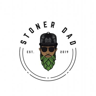 The Stoner Dad Podcast