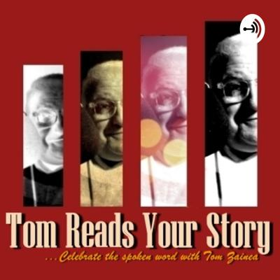Tom Reads Your Story