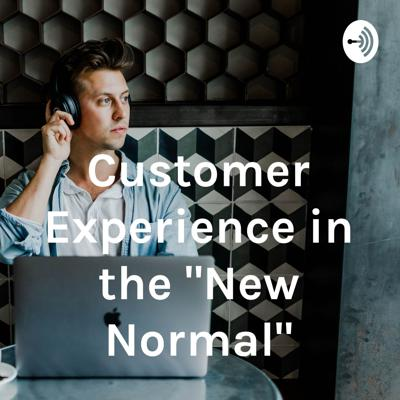 Customer Experience in the