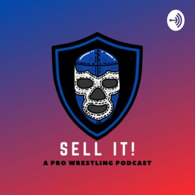 Sell It! Pro Wrestling Show
