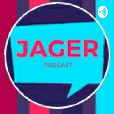 Jager Podcast