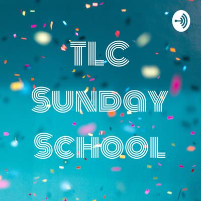 TLC Sunday School