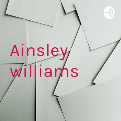 Ainsley williams